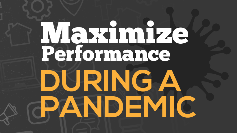 Want to Maximize Performance During the Pandemic? Take Care of Your Team